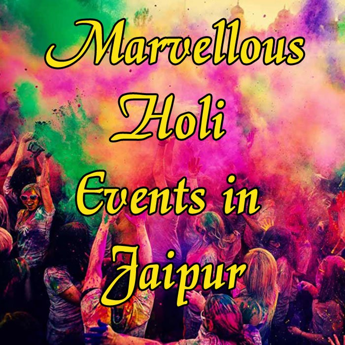 Marvellous Holi Events in Jaipur