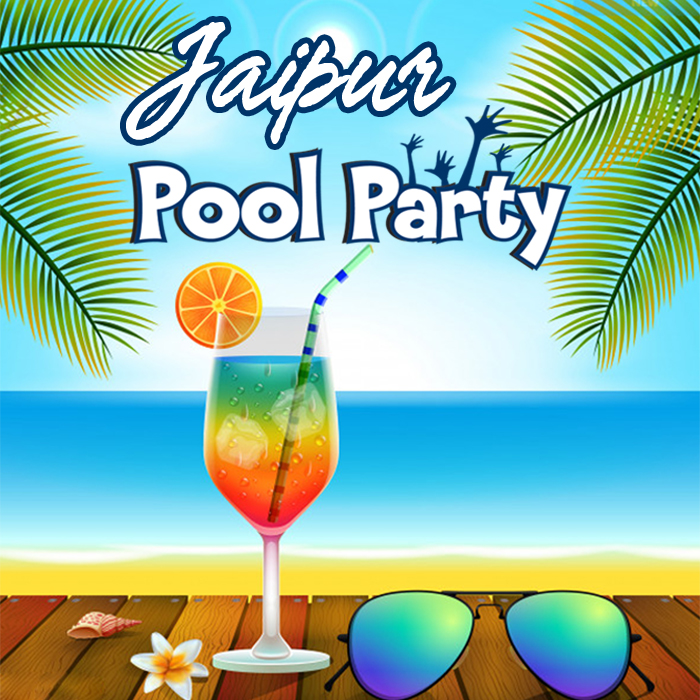 Jaipur Coolest Pool Party Plac …