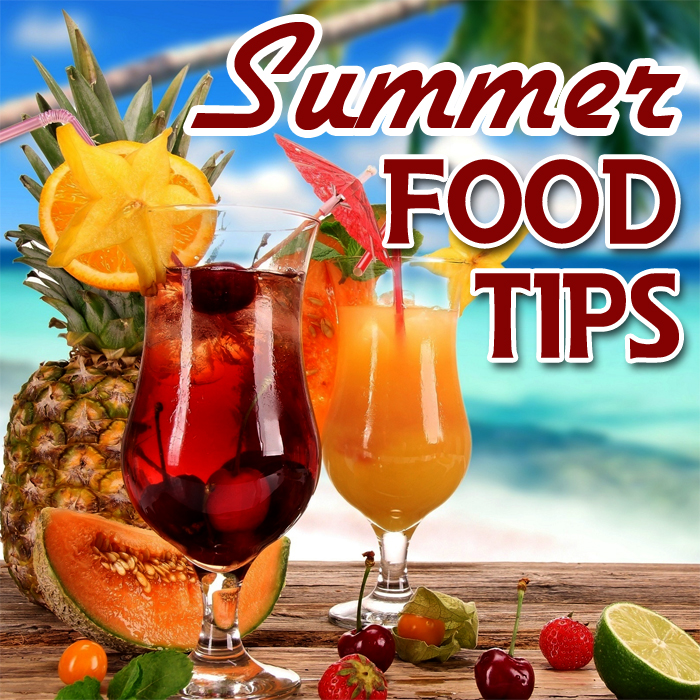 Summer Food Tips