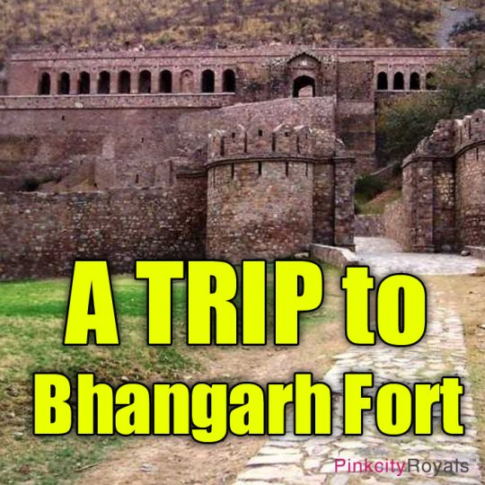 A Trip to Bhangarh Fort
