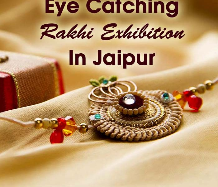 Eye Catching Rakhi Exhibition  …