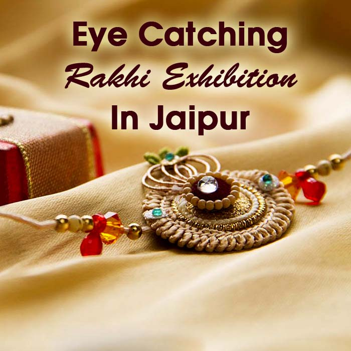 Eye Catching Rakhi Exhibition In Jaipur