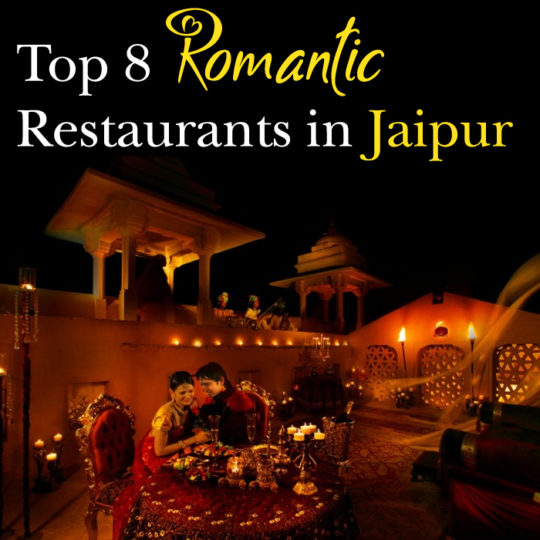 Top 8 Romantic Restaurants in Jaipur