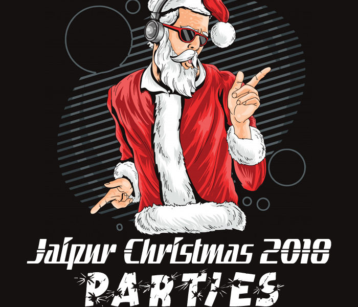 Jaipur Christmas 2018 Parties