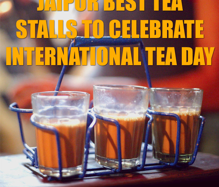 Jaipur best tea stalls to cele …